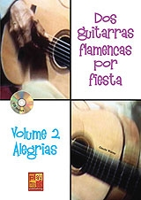 Dos guitarras flamencas por fiesta. Alegrías. Volumen 2 (Libro/CD) - Claude Worms