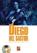 Diego del Gastor, estudio de estilo (Libro/CD)- Claude  Worms