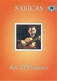 Rey del flamenco (Book/CD) Sabicas
