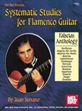 130 Systematic Studies for Flamenco Guitar (Scores book/CD), Juan Serrano