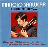 Manolo Sanlúcar - Recital Flamenco (CD)