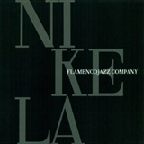 NIKELA (CD) - FLAMENCO JAZZ COMPANY