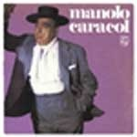 Manolo Caracol (CD) - Manolo Caracol