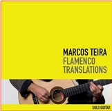 Flamenco Translations Solo Guitar (CD) - Marcos Teira