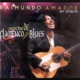 Noches De Flamenco Y Blues (2 Vinilo) - Raimundo Amador