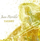 """Taxdirt"" (CD) - Juan Parrilla"