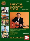 Essential Flamenco Guitar - Volume 2 (Book/2 DVDs)- Juan Martín & Patrick Campbell