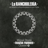 La Ranchulería  (CD) - Miguel Reyes Mexican Flamenco Quartet