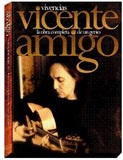 VIVENCIAS ( 6CD+DVD) - Vicente Amigo