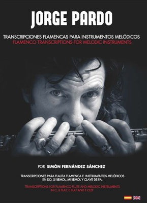Transcriptions for Flamenco flute and other melodic instruments(Book) -  Jorge Pardo